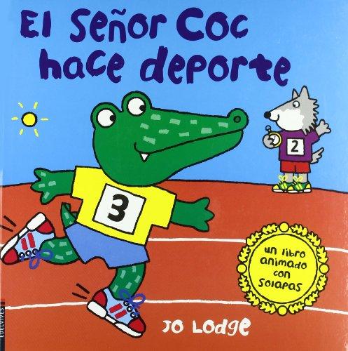 El Señor Coc hace deporte