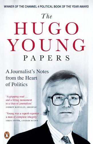 The Hugo Young Papers: Thirty Years of British Politics - off the record (English Edition) (Ionen-records)