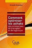 Telecharger Livres Comment optimiser les achats des entreprises de transport et de logistique (PDF,EPUB,MOBI) gratuits en Francaise