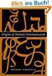 Origins of Human Communication (Jean...