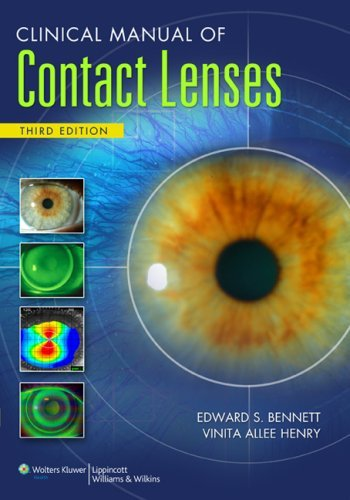 Clinical Manual of Contact Lenses by Edward S. Bennett (2008-12-01)