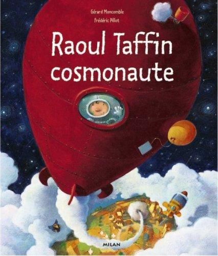 Raoul Taffin : Cosmonaute
