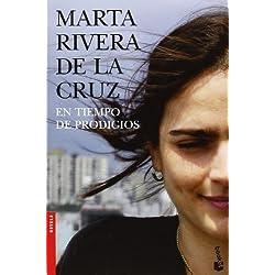 En tiempo de prodigios by Marta Rivera De La Cruz(2007-06-01) Finalista Premio Planeta 2006