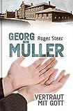 G. Müller - Vertraut mit Gott - R. Steer