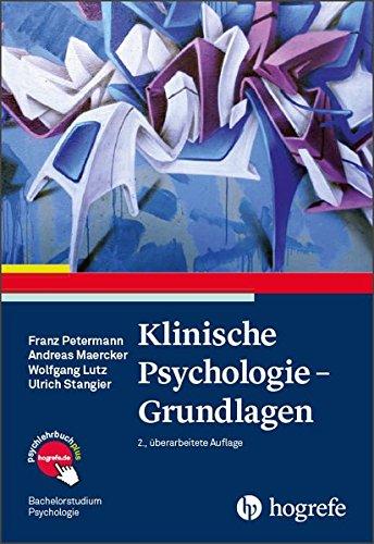 Klinische Psychologie – Grundlagen (Bachelorstudium Psychologie)