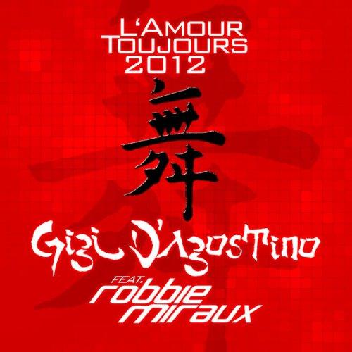 L'Amour Toujours 2012