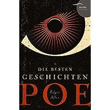Edgar Allan Poe - Die besten Geschichten