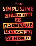 Simplissime Barbecue - Les recettes au barbecue les plus faciles du monde