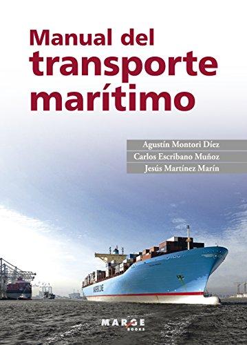 Manual del transporte marítimo por Agustín Montori Díez