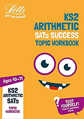KS2 Maths Arithmetic Age 10-11 SATs Topic Practice Workbook: 2019 tests (Letts KS2 Practice) from Letts