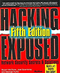 [(Hacking Exposed : Network Security Secrets and Solutions)] [By (author) Stuart McClure ] published on (May, 2005)