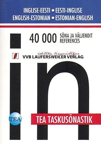 Englisch-Estnisch/Estnisch-Englisch. Wörterbuch mit 40000 Stichwörtern - mit Lautschrift: Inglise-Eesti/Eesti-Inglise. Taskusonastik 40000 Sona ja väljendit (Livre en allemand)