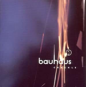 Crackle - The Best of Bauhaus