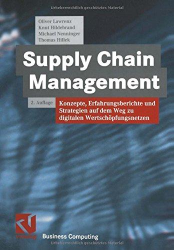 supply-chain-management-konzepte-erfahrungsberichte-und-strategien-auf-dem-weg-zu-digitalen-wertscho