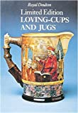 Royal Doulton Limited Edition Loving-cups and Jugs