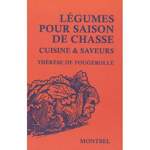 Légumes pour saison de chasse: Cuisine et saveurs.