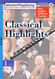 Classical Highlights 1. Fl�te Bild