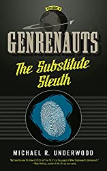 The Substitute Sleuth: Genrenauts Episode 4