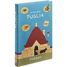 The silver spoon : Puglia