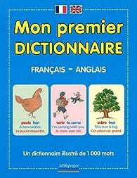 Mon premier dictionnaire francais-anglais par Florence MacKenzie