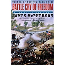 Battle Cry of Freedom: The Civil War Era (Oxford History of the United States (Paperback))