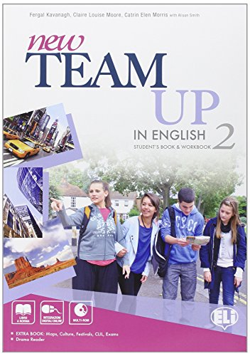 New team up in english. Student's book-Workbook. Per la Scuola media. Con CD-ROM. Con espansione online: 2
