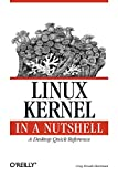 Linux Kernel in a Nutshell (In a Nutshell (O'Reilly))