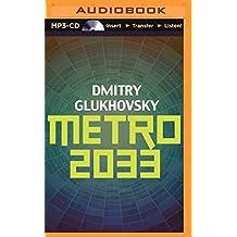 Metro 2033 by Dmitry Glukhovsky (2014-05-27)