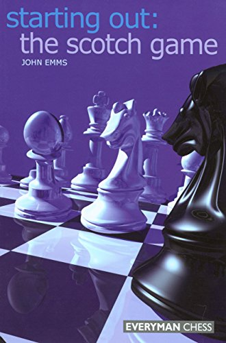 The Scotch Game (Starting Out Series) por John Emms