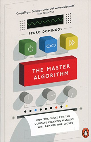 The Master Algorithm por Pedro Domingos