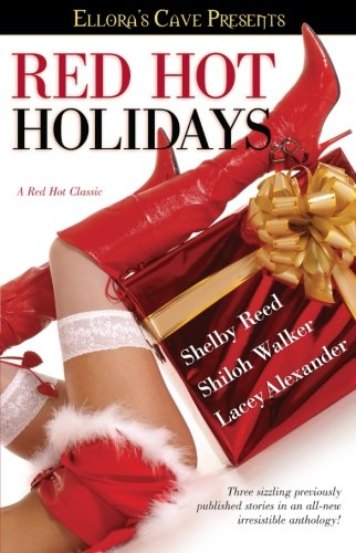 Red Hot Holidays: Ellora's Cave (Ellora's Cave Presents)