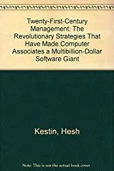 Twenty-First-Century Management: The Revolutionary Strategies That Have Made Computer Associates a Multibillion-Dollar Software Giant