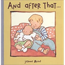 And After That... by Jeanne Ashbe (2002-03-01)