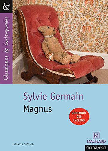 Magnus - Prix Goncourt des Lycens 2005