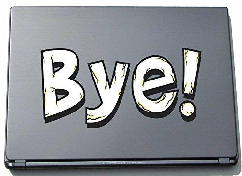 Preisvergleich Produktbild pinkelephant Laptopaufkleber Laptopskin Comic 015 - Lustiges Motiv Bye! - 210 mm Aufkleber
