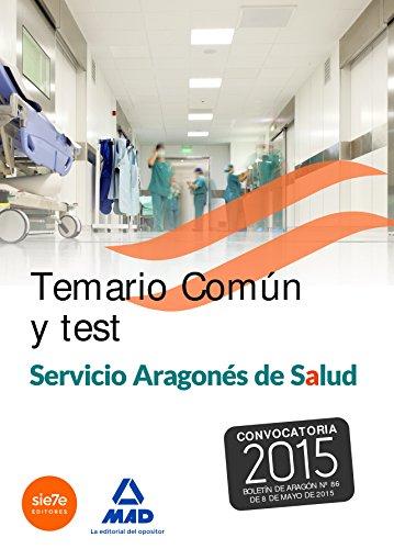 Temario y test común del Servicio Aragonés de Salud (SALUD- Aragón)
