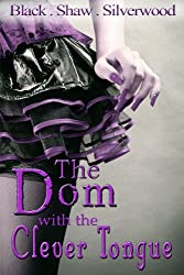 The Dom with the Clever Tongue (Badass Brats Book 4) (English Edition)