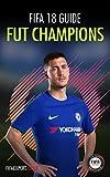 FIFA 18 FUT Champions Guide: FIFA 18 Tips for FUT Champions Game Mode