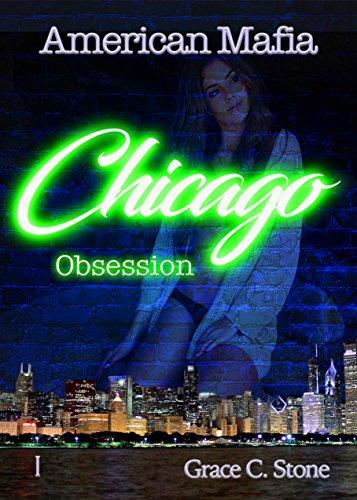 American Mafia: Chicago Obsession von [Stone, Grace C.]
