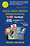 Social Media Writing Lesson Plans for YouTube, Facebook, NaNoWriMo, CreateSpace: Bonus Intro to Blogger