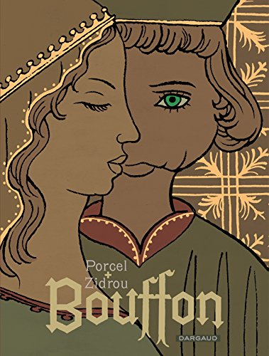 Bouffon - tome 1 - Bouffon - One-shot par Zidrou