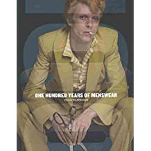 [(100 Years of Menswear)] [By (author) Cally Blackman] published on (September, 2009)