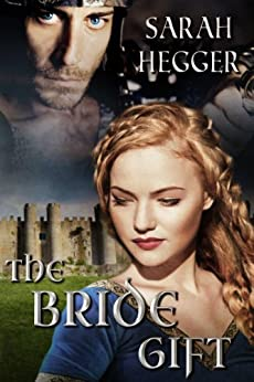 The Bride Gift by [Hegger, Sarah]