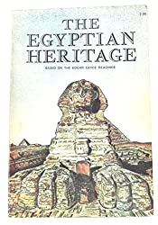 Egyptian Heritage: Based on the Edgar Cayce Readings by Mark Lehner (1974-06-02)