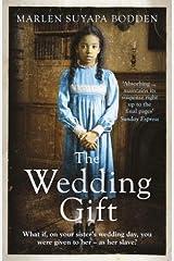 The Wedding Gift by Suyapa Bodden, Marlen (June 19, 2014) Paperback Paperback