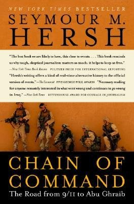 [(Chain of Command)] [Author: Seymour M Hersh] published on (November, 2005)