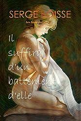 Il suffira d'un battement d'elle: l'initiation sensuelle d'une jeune femme douée d'un étrange pouvoir (Les immortelles t. 1)