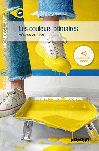 Les couleurs primaires - Livre + mp3 par Mélissa Verreault