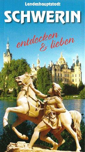 Schwerin Reiseführer: Entdecken und lieben