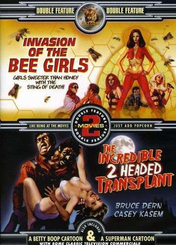 Invasion of the Bee Girls / The Incredible 2 Headed Transplant Bee Girl